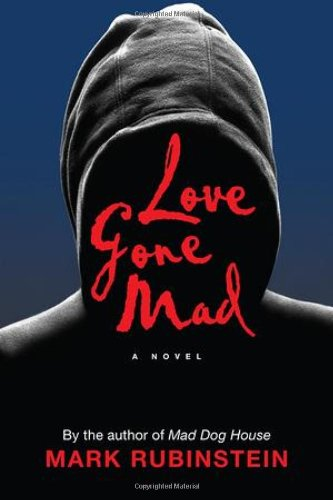 9780985626860: Love Gone Mad