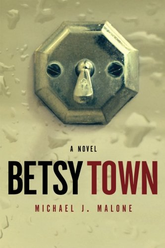 9780985632861: Betsy Town