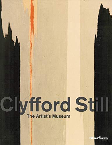 9780985635701: Clyfford Still: The Artist's Museum