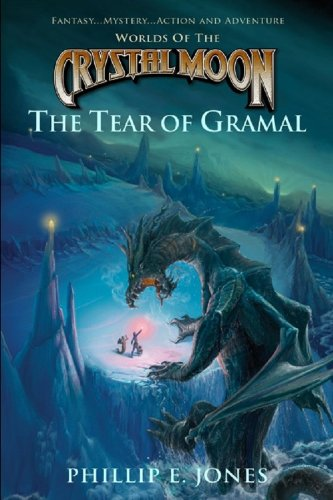 9780985641535: Worlds of the Crystal Moon: The Tear of Gramal