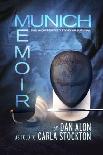 Munich Memoir: Dan;Stockton Alon