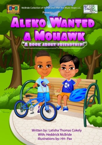 9780985644079: Aleko Wanted a Mohawk- A Book about Friendship