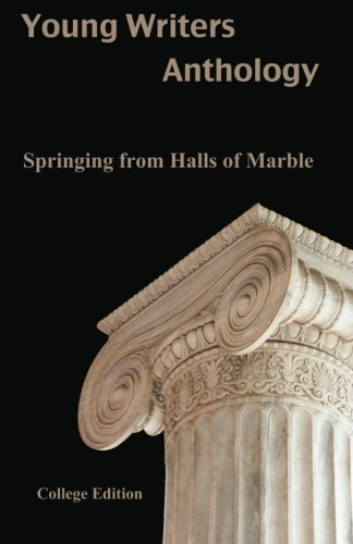 Springing from Halls of Marble (Young Writers Anthology) (Volume 2): Derek Koehl