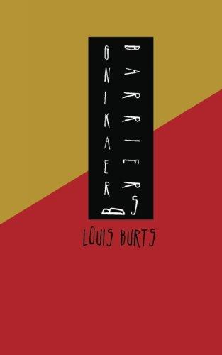 Breaking Barriers Young Writers Chapbook Series Volume 8: Louis Burts