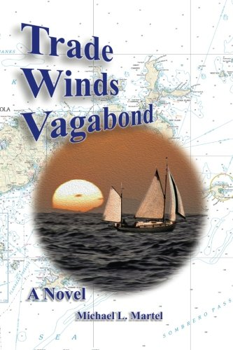 9780985650124: Trade Winds Vagabond