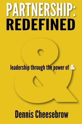 """9780985655006: Partnership: Redefined: Leadership Through the Power of """"&"""""""