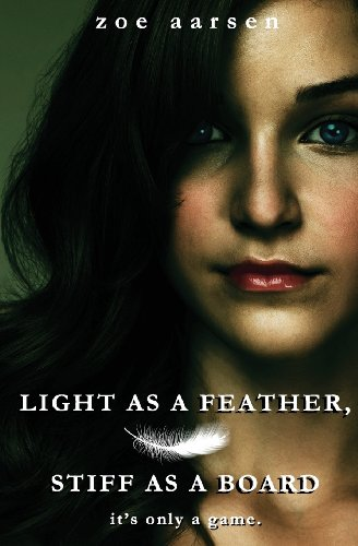 Light As a Feather, Stiff As a Board: Weeping Willow High School Book 1: Aarsen, Zoe