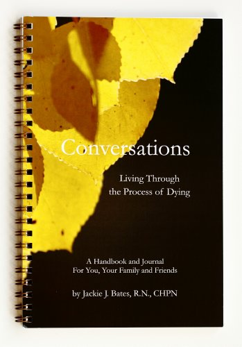 9780985665203: Conversations: Living Through the Process of Dying