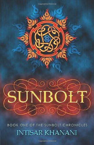 9780985665838: Sunbolt (The Sunbolt Chronicles) (Volume 1)
