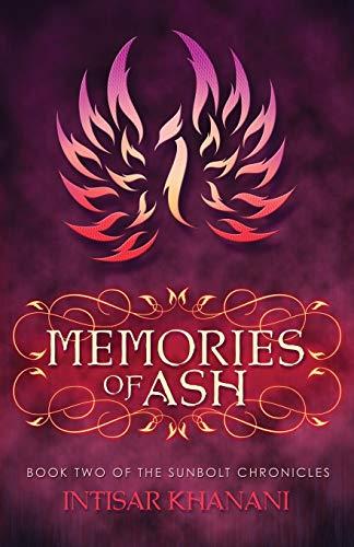 9780985665852: Memories of Ash: Volume 2 (The Sunbolt Chronicles)