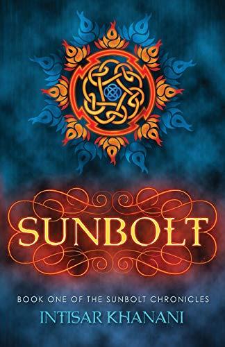 9780985665869: Sunbolt (The Sunbolt Chronicles)