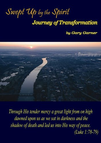 9780985670528: Swept Up by the Spirit Journey of Transformation