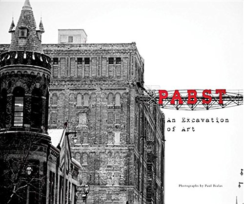 Pabst, an Excavation of Art: Bialas, Paul