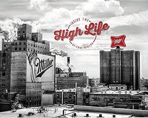 9780985672553: Miller, Inside the High Life