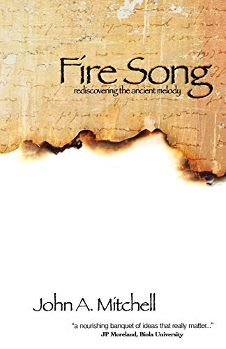 9780985674601: Fire Song: Rediscovering the Ancient Melody