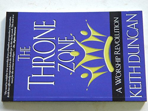 The Throne Zone - A Worship Revolution