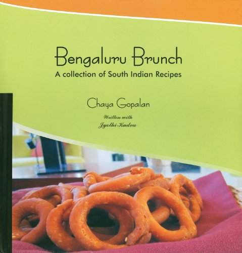 9780985680817: Bengaluru Brunch: A Collection of South Indian Recipes