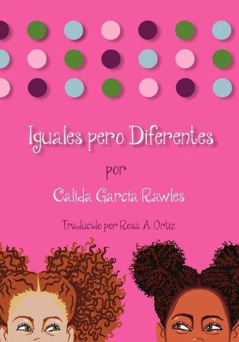 Iguales Pero Diferentes (Paperback): Calida Garcia Rawles