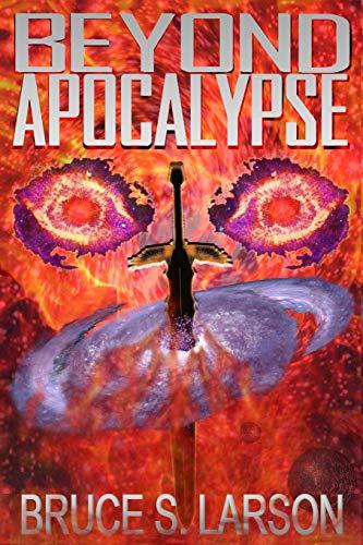 9780985684181: Beyond Apocalypse