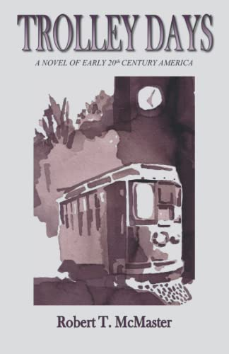 9780985694401: Trolley Days