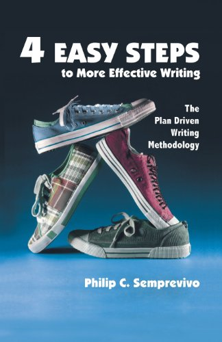 4 Easy Steps to More Effective Writing: Philip Carmine Semprevivo