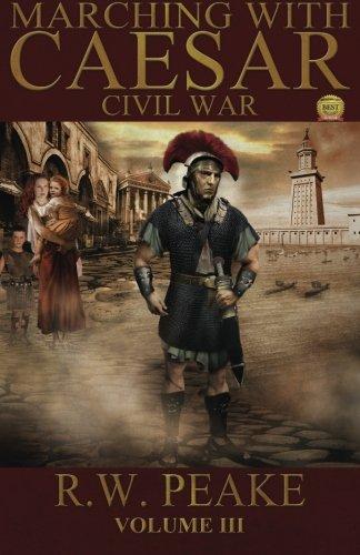 9780985703028: Marching With Caesar: Civil War: Volume 3