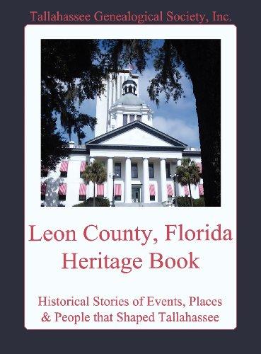 9780985706210: Leon County, Florida Heritage Book