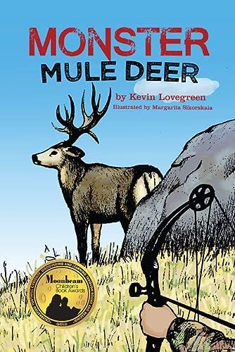 9780985717964: Monster Mule Deer