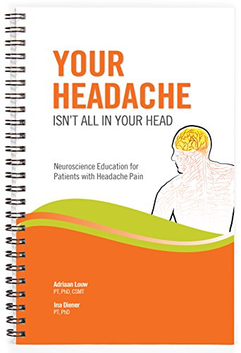 Your Headache Isn't All In Your Head: Adriaan Louw; Ina