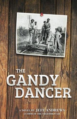 The Gandy Dancer: Jeff Andrews