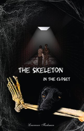 9780985723231: The Skeleton in the Closet