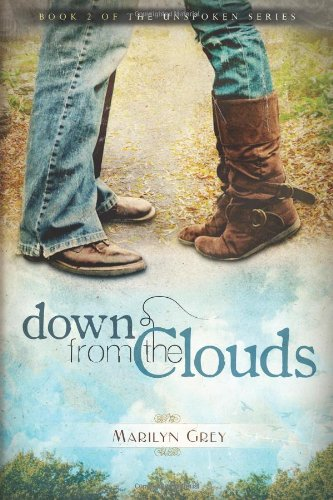 9780985723514: Down from the Clouds: 2 (The Unspoken Series)