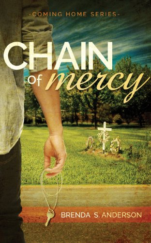 Chain of Mercy (Coming Home) (Volume 1): Anderson, Brenda S