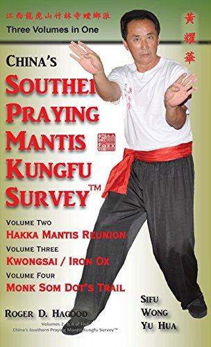 9780985724030: China Southern Praying Mantis Kungfu Survey: Volumes 2, 3, 4
