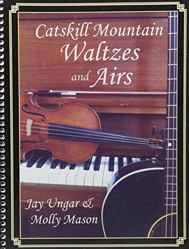 Catskill Mountain Waltzes and Airs: Jay Ungar &