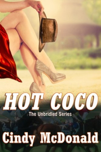 9780985726713: Hot Coco: An UnBridled Adventure