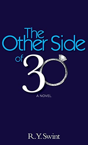 The Other Side of 30: R. Y. Swint
