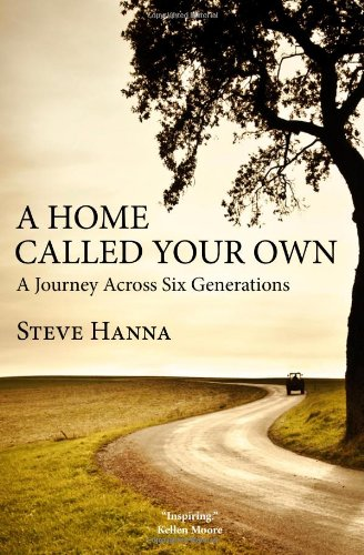9780985740399: A Home Called Your Own