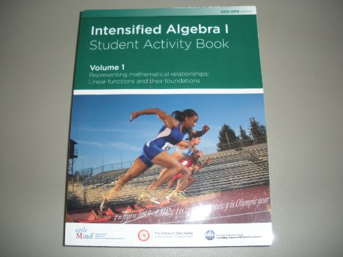 Intensified Algebra 1 Student Activity Book Volume: Kathi Cook, James