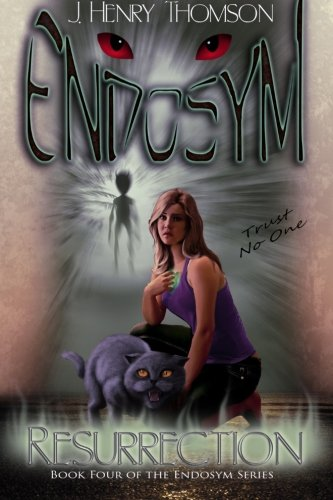 9780985742638: Endosym: Book Four: Resurrection (Volume 4)