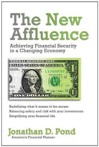 The New Affluence: Jonathan D. Pond