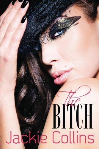 9780985745912: The Bitch