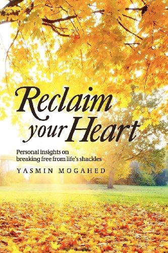 Reclaim Your Heart: Mogahed, Yasmin