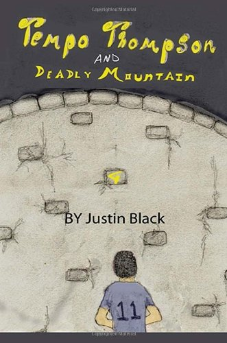 9780985753801: Tempo Thompson And Deadly Mountain (Volume 1)
