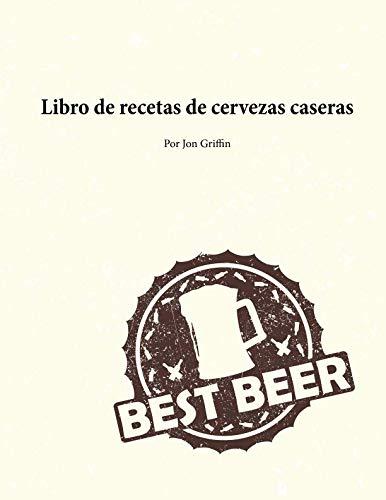 9780985754990: Libro de recetas de cervezas caseras