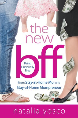 9780985762636: The New Bff: Being Financially Free