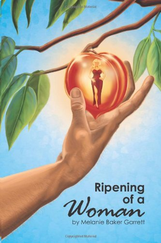 9780985768300: Ripening of A Woman: Older Women Are Hotter