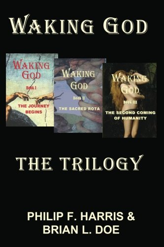 9780985778996: Waking God: The Trilogy