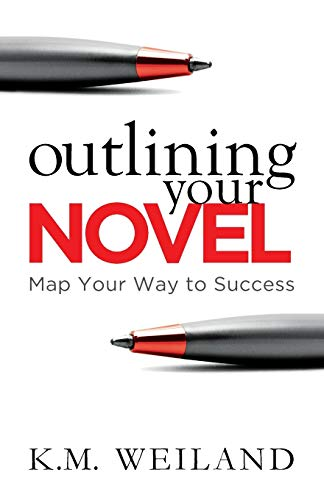 9780985780494: Outlining Your Novel: Map Your Way to Success
