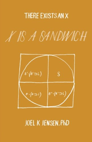 9780985784706: There Exists An X, X Is A Sandwich